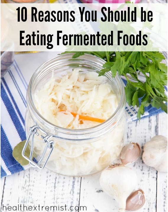 Health Benefits Of Naturally Fermented Foods